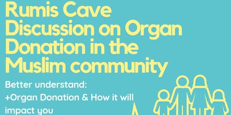 Rumis Cave - Community Discussion on Organ Donation tickets