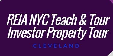REIA NYC Cleveland Teach & Tour Investor Property Tour with Dr. Teresa R. Martin & Team