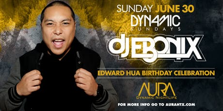 Aura Dynamic Sunday ft. Dj Ebonix |06.30.19| tickets