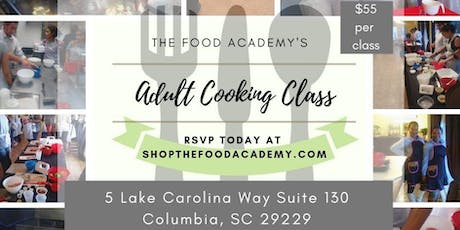 The Food Academy's Adult Cooking Class tickets