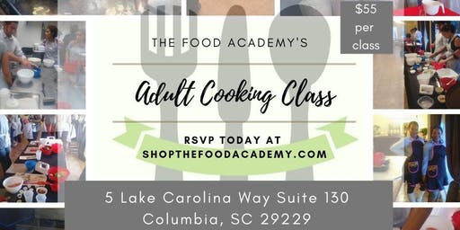 The Food Academy's Adult Cooking Class