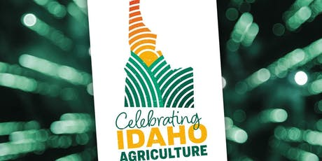 Celebrating Idaho Agriculture 2019 tickets