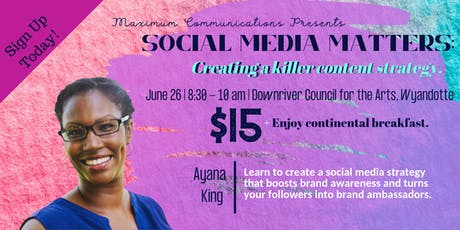 Social Media Matters: Creating a killer content strategy. tickets