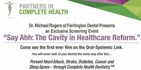 Complete Health Dentistry-Preventing Heart Attack, Stroke, Diabetes, & More tickets