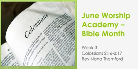 Worship Academy Bible Month with Rev Nana Thomford - Wed 19th June tickets