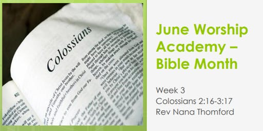 Worship Academy Bible Month with Rev Nana Thomford - Wed 19th June