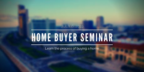 Learn the Process of Buying a Home - July tickets