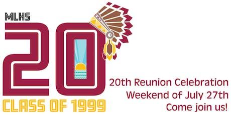 MLHS Class of 1999   20th Reunion Celebration tickets
