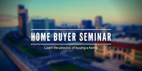 Learn the Process of Buying a Home - August tickets