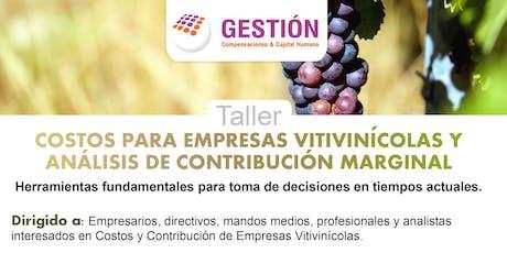 Taller: Costos para empresas vitivinicolas y analisis de contribucion marginal entradas