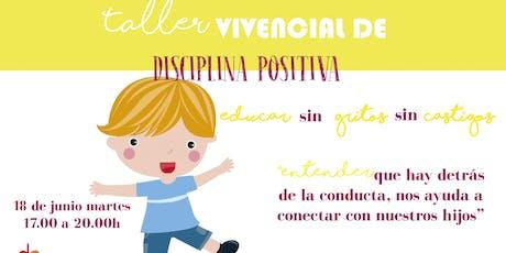 Taller vivencial de Disciplina Positiva entradas