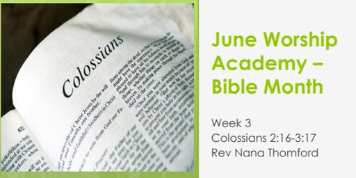 Worship Academy Bible Month with Rev Nana Thomford - Thu 20th June