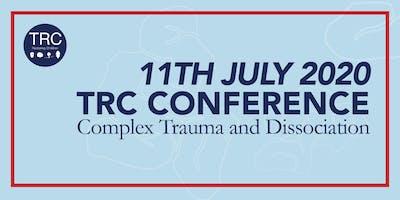 TRC Conference 2020: Complex Trauma and Dissociation