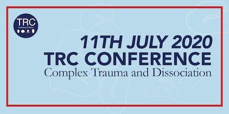 TRC Conference 2020: Complex Trauma and Dissociation tickets