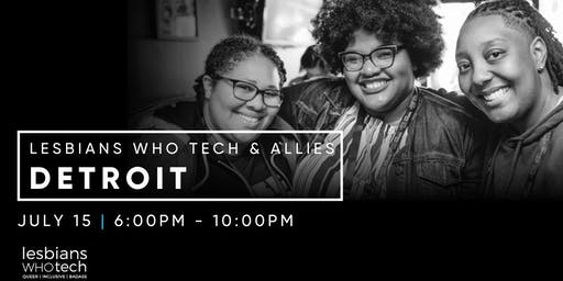 Lesbians Who Tech & Allies Detroit Movie in the Park