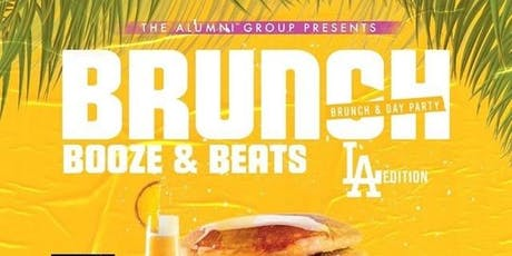 Brunch, Booze, & Beats: Brunch & Day Party - L.A. Edition tickets