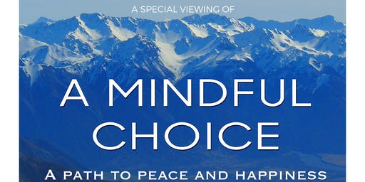 A Special Viewing of a Mindful Choice Documentary