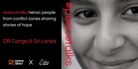 #peacetalks with Youth Peacebuilders from Sri Lanka & DR Congo @ Eaton Workshop tickets