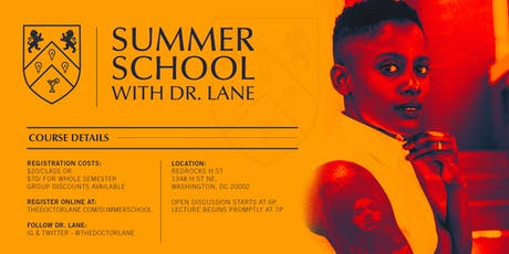 On Being Ratchet and Boojie: Black Class Politics in the 21st Century - Summer School w/Dr. Lane tickets