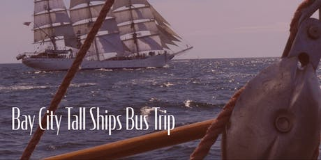 Bay City Tall Ship Festival Bus Trip tickets