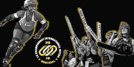 2019 International WFTDA Championships Montreal tickets