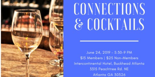 Connections and Cocktails in June!