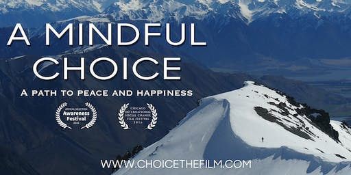 "A Special Viewing Of ""A Mindful Choice"""