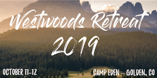 Westwoods Retreat 2019