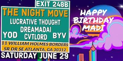 The Night Move On Edgewood (Happy Birthday Madi)