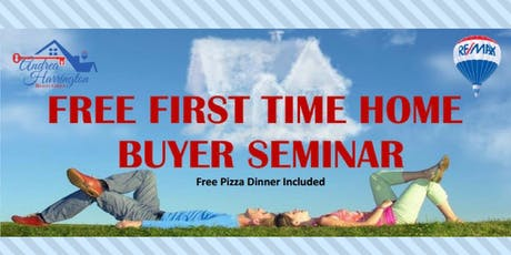 First Time Home Buyer Seminar (Free) tickets