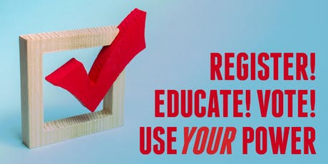 Register! Educate! Vote! Use Your Power - Register to Vote at YAI tickets