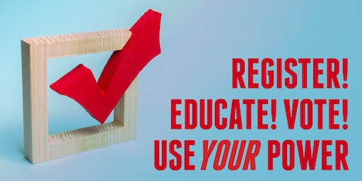 Register! Educate! Vote! Use Your Power - Register to Vote at YAI