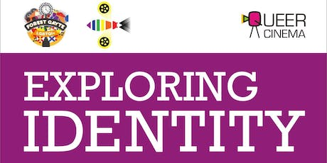 Queer Cinema presents: exploring identity  tickets