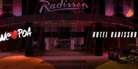Hospedagem Radisson -  Festa We Love POA ingressos