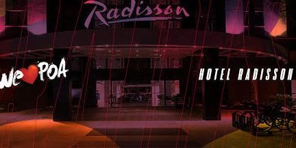 Hospedagem Radisson -  Festa We Love POA