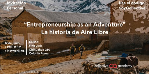 Entrepeneurship as an Adventure: La historia de Aire Libre Running