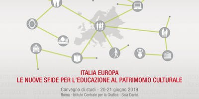 Italia Europa. Le nuove sfide per l'educazione al patrimonio culturale