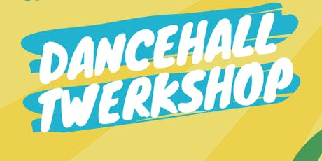 Dancehall Twerkshop (No exp needed) tickets