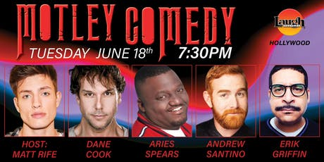 Dane Cook, Aries Spears and more - Motley Comedy! tickets