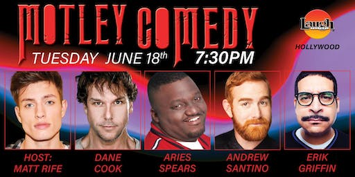 Dane Cook, Aries Spears and more - Motley Comedy!