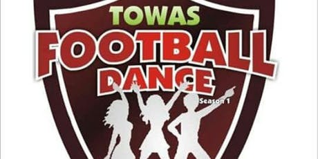 Towas Football Dance Competition. Season 2 tickets