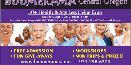 Central Oregon BOOMERAMA 50+ Health & Age Less Living Expo tickets