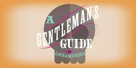 A Gentleman's Guide to Love and Murder - DePauw Musical tickets