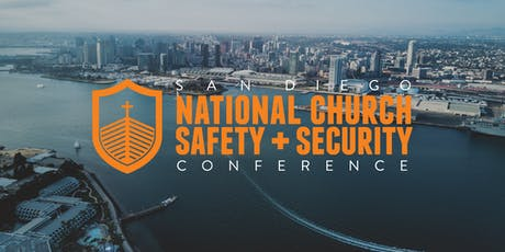 San Diego National Church Safety + Security Conference- 10th Annual entradas
