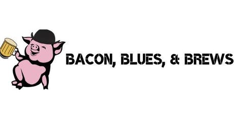 Bacon, Blues, and Brews  tickets