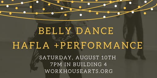 Belly Dance Hafla and Performance
