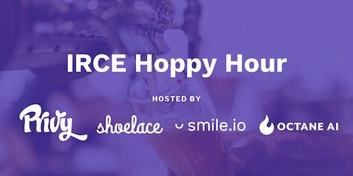 IRCE Hoppy Hour