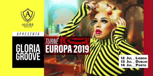 Gloria Groove European Tour - DUBLIN