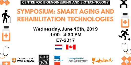 Symposium of Smart Aging & Rehabilitation Technologies (Netherlands and Canada)