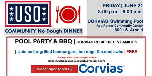 USO No Dough Dinner CORVIAS POOL PARTY & BBQ  Friday, June 21